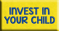 Invest in Your Child