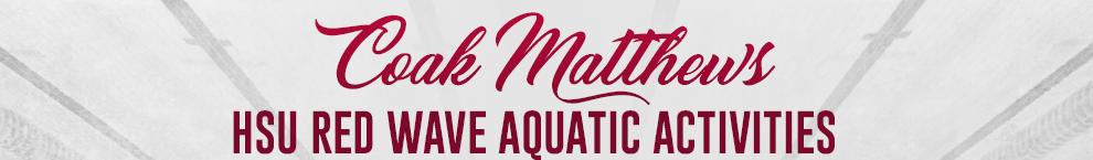 Coak Matthews HSU Red Wave Aquatic Activities